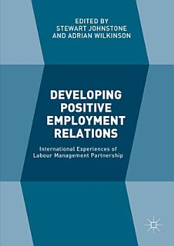Developing Positive Employment Relations PDF