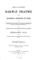 American and European Railway Practice in the Economical Generation of Steam