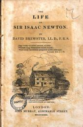 The Life of Sir Isaac Newton by David Brewster