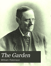 The Garden: An Illustrated Weekly Journal of Gardening in All Its Branches, Volume 67