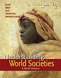 Understanding World Societies  Combined Volume
