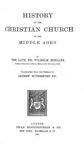 History of the Christian Church: Volume 2