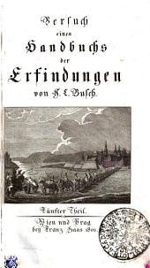 Versuch eines Handbuchs der Erfindungen: Fünfter Theil