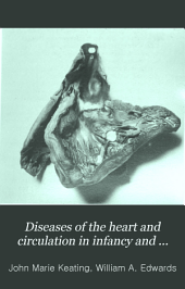 Diseases of the heart and circulation in infancy and adolescence