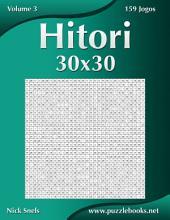 Hitori 30x30 - Volume 3 - 159 Jogos