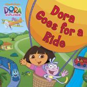 Dora Goes for a Ride (Dora the Explorer)
