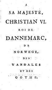 Histoire de Dannemarc, avant et depuis l'établissement de la monarchie: Volume1