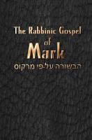 The Rabbinic Gospel of Mark PDF