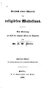 Versuch einer Theorie des religiösen Wahnsinns: Volume 2
