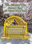 The Almond Tree  Aaron s Rod  the Messiah King of Israel PDF