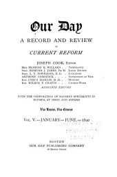 Our Day: A Record and Review of Current Reform ..., Volume 5