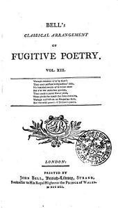 BELL'S CLASSICAL ARRANGEMENT OF FUGITIVE POETRY.