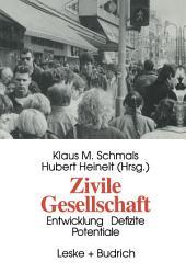 Zivile Gesellschaft: Entwicklung, Defizite und Potentiale