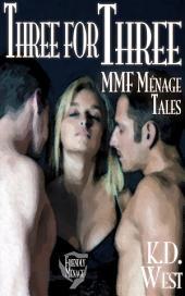 Three for Three: Friendly MMF Ménage Tales