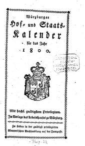 Würzburger Hof- und Staatskalender: für das Jahr ... 1800