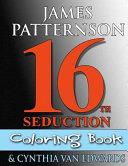 16th Seduction Coloring Book  Women s Murder Club Companion  PDF