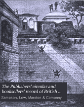 The Publishers' Circular and Booksellers' Record of British and Foreign Literature: Volume 80