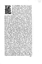 Eu A Rainha. Faço faber aos que este Alvará virem, que por parte de Dona Anna Gertrudes Paula, viuva de André de Faria Rócha, ...