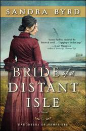 Bride of a Distant Isle: A Novel