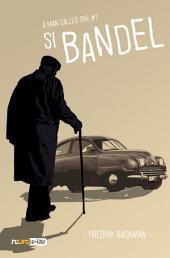 Si Bandel - A Man Called Ove (Snackbook)
