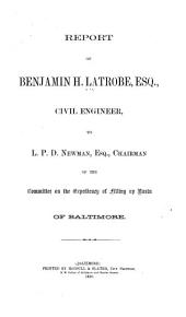 Report to L.P.D. Newman of the Committee on the Expediency of Filling Up Basin of Baltimore