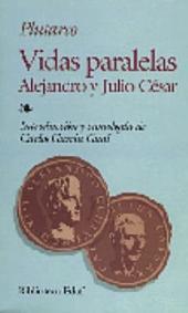 Vidas paralelas: Alejandro y Julio César