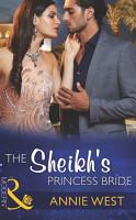 The Sheikh s Princess Bride  Mills   Boon Modern   Desert Vows  Book 2  PDF