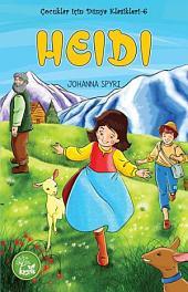 Heidi (Çocuklar İçin Dünya Klasikleri-6)