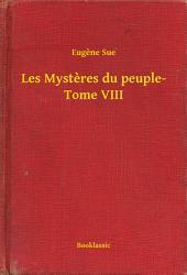 Les Mysteres du peuple-: Volume8