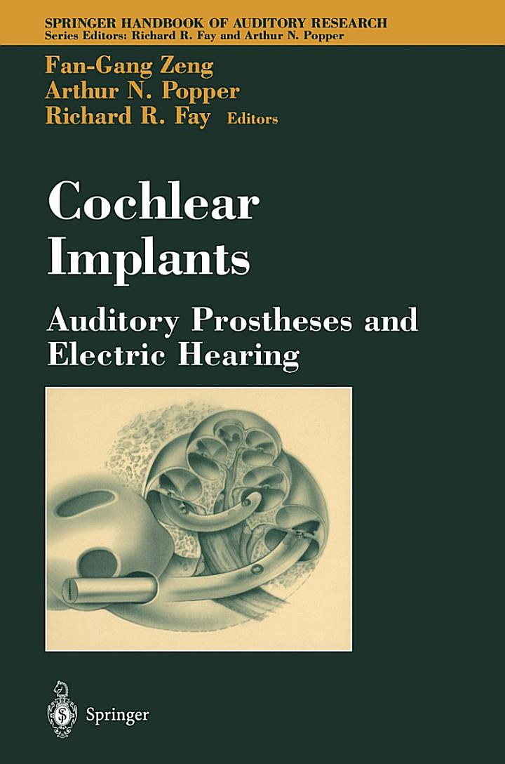 Cochlear Implants: Auditory Prostheses and Electric Hearing