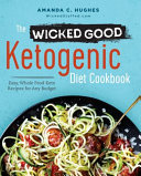 The Wicked Good Ketogenic Diet Cookbook Book
