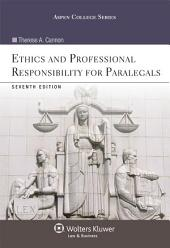 Ethics and Professional Responsibility for Paralegals: Edition 7