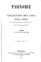 Pasinomie, ou Collection complète des lois, décrets, arrêtés et règlements généraux qui peuvent être invoqués en Belgique: Volume9