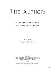 The Author: A Monthly Magazine for Literary Workers, Volume 2