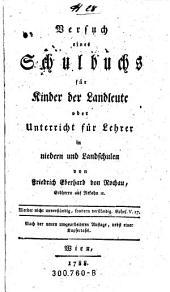 Versuch eines Schulbuchs für Kinder der Landleute oder Unterricht für Lehrer in niedern und Landschulen von Friedrich Eberhard von Rochau (etc.)