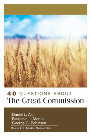 40 Questions About the Great Commission PDF