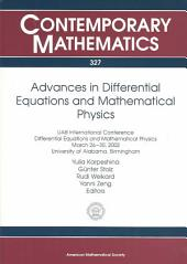 Advances in Differential Equations and Mathematical Physics: UAB International Conference, Differential Equations and Mathematical Physics, March 26-30, 2002, University of Alabama, Birmingham