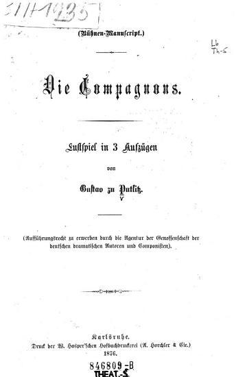 Die Compagnons  Lustspiel in 3 Aufz PDF