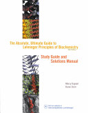 The Absolute  Ultimate Guide to Lehninger Principles of Biochemistry