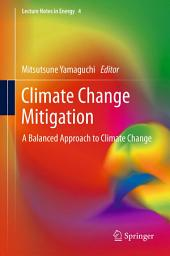 Climate Change Mitigation: A Balanced Approach to Climate Change