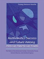 Mathematics Success and Failure Among African-American Youth