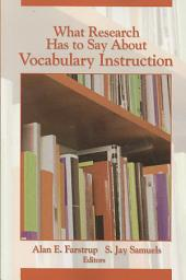 What Research Has to Say About Vocabulary Instruction