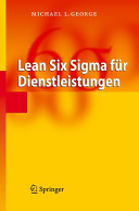 Lean Six Sigma f  r Dienstleistungen PDF