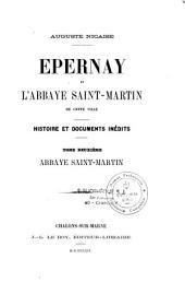 Épernay et l'abbaye Saint-Martin de cette ville: histoire et documents inédits, Volume1