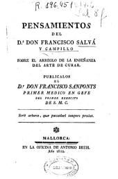 Pensamientos del Dr. Don Francisco Salvá y Campillo sobre el arreglo de la enseñanza del arte de curar