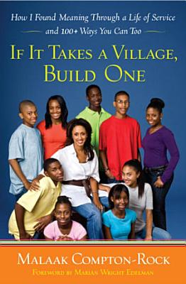 If It Takes a Village  Build One