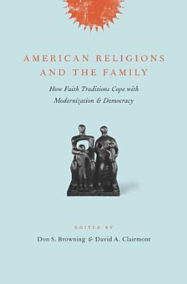 American Religions and the Family PDF