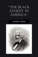 The Black Atheist in Americ