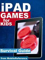 iPad Games for Kids: Survival Guide