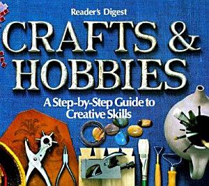 Reader's Digest Crafts & Hobbies